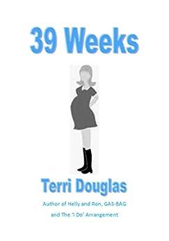 39 Weeks by [Douglas, Terri]