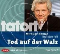 Miroslav Nemec liest Tod auf der Walz (Tatort-Hörbuch)