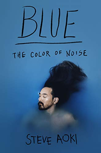 Blue: The Color of Noise (English Edition) eBook: Aoki, Steve ...