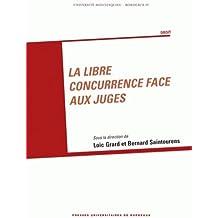 La libre concurrence face aux juges