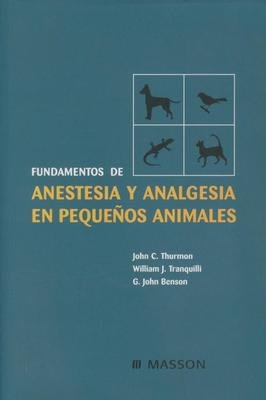 Anestesia y Analgesia En Pequenos Animales