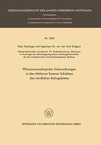 Pflanzensoziologische Untersuchungen in den mittleren Essener Schichten des nördlichen Ruhrgebietes (Forschungsberichte des Landes Nordrhein-Westfalen)