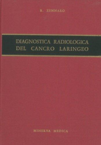 Diagnostica radiologica del cancro laringeo.