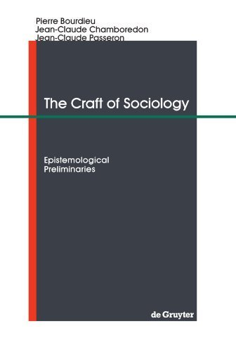 The Craft of Sociology: Epistemological Preliminaries by Jean-Claude Chamboredon (1991-05-01)