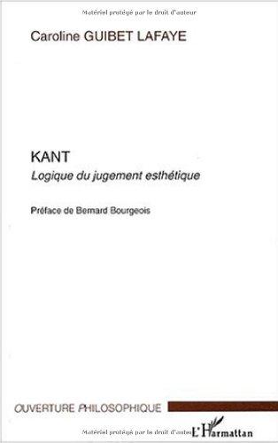 Kant : Logique du jugement esthétique par Caroline Guibet Lafaye