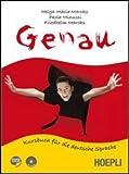 Genau. Kursbuch für die deutsche Sprache. Vol. A. Per le Scuole superiori. Con CD Audio. Con espansione online