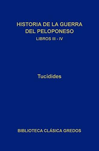 Historia de la guerra del Peloponeso. Libros III-IV (Biblioteca ...