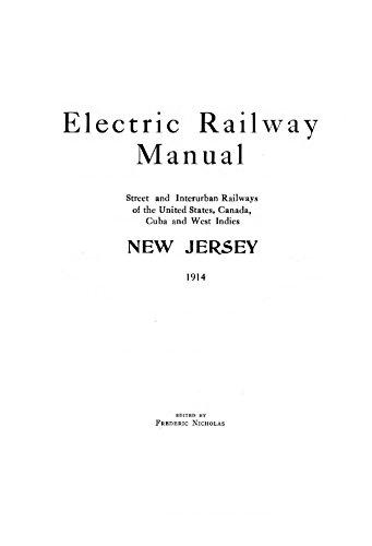 Electric Railway Manual - New Jersey: 1914 (English Edition) por Frederic Nicholas