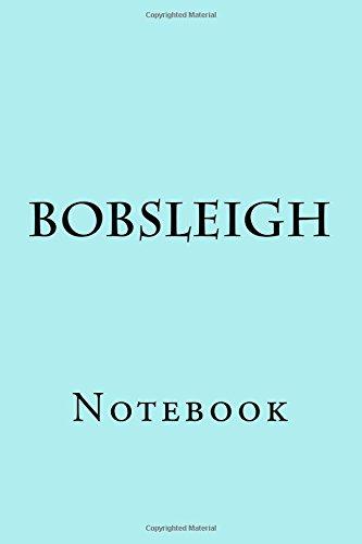 Bobsleigh: Notebook por Wild Pages Press
