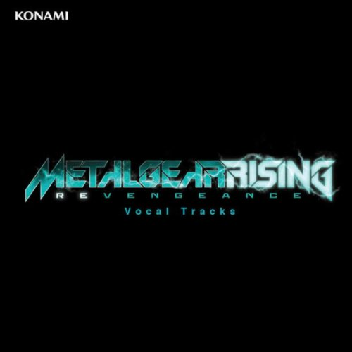 Metal Gear Rising: Revengeance (Vocal Tracks)