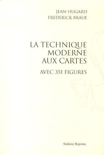 Technique Moderne aux Cartes (la). Ouvrage Illustre de 351 Figures par Donna Allen et Clayton Rawso par Jean Hugard