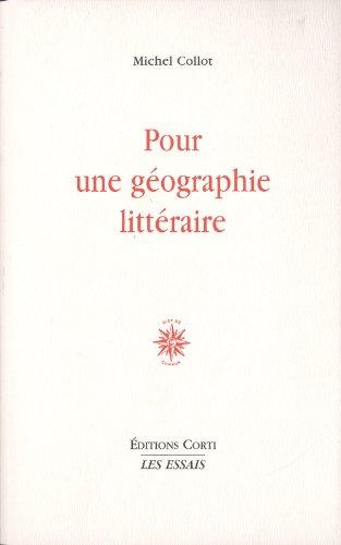 Pour une géographie littéraire