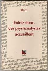 Entrez donc, des psychanalystes accueillent
