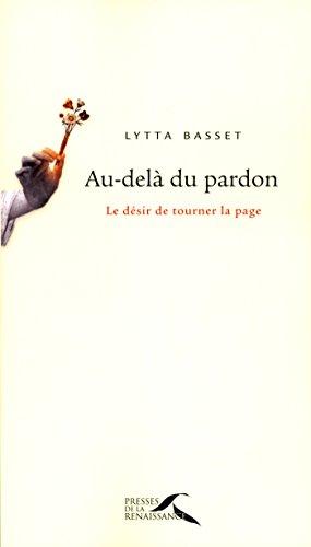 Télécharger des livres sur ipad kindle Au-delà du pardon B00F4G2760 PDF