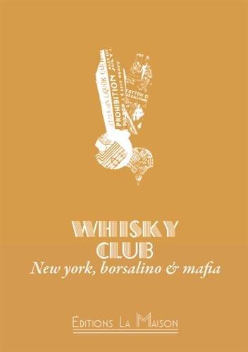 whisky-club-new-york-borsalino-mafia