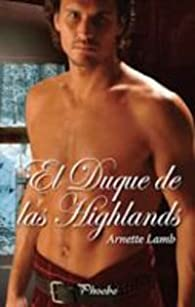 Duque De Las Highlands,El par Arnette Lamb