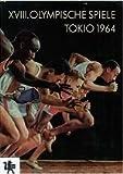 Produkt-Bild: Die Spiele der XVIII. Olympiade Tokio 1964