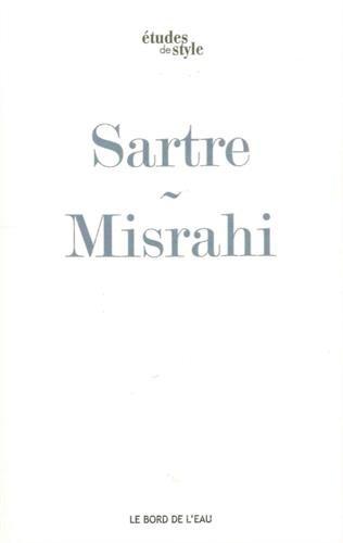 Sartre ou le premier chemin de la liberté : L'être et le néant