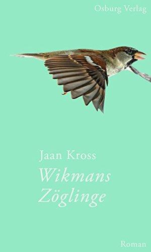 Kross, Jaan: Wikmans Zöglinge