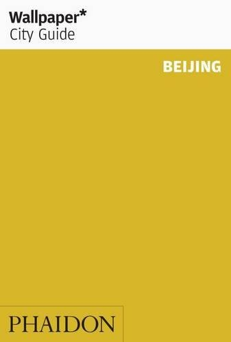 Wallpaper City Guide. Beijing 2015