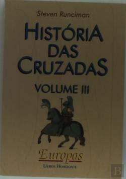 Historia De Las Cruzadas Iii.