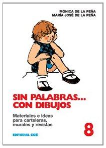 Descargar Libro Sin palabras... con dibujos / 8 (Dibujos y palabras) de María José Peña