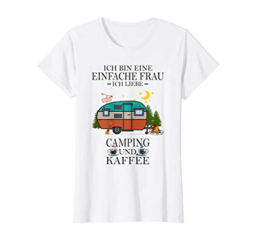 Damen ich bin eine einfache frau ich liebe camping und kaffee T-Shirt