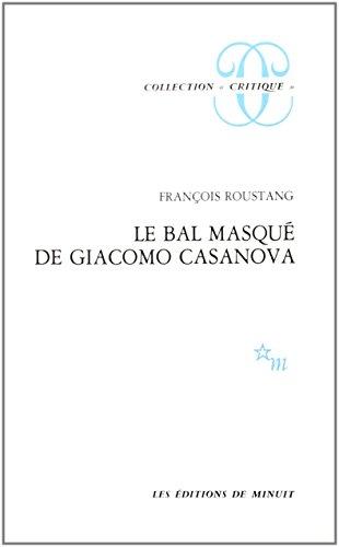 Le Bal masqué de Giacomo Casanova, 1725-1798