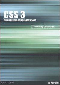CSS 3. Guida pratica alla progettazione