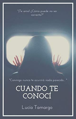 Leer gratis Cuando te conocí de Lucía Tamargo