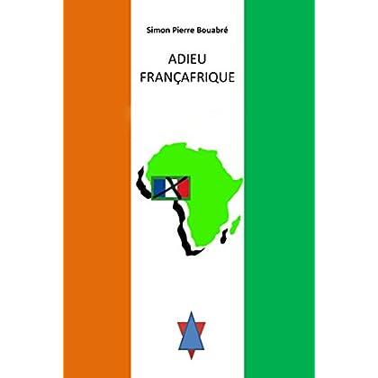Adieu Francafrique