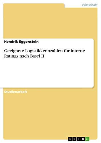 Geeignete Logistikkennzahlen für interne Ratings nach Basel II