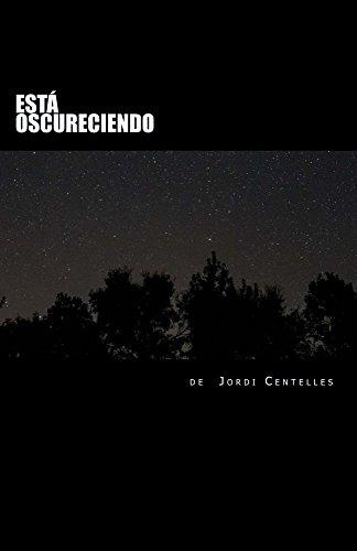 Está oscureciendo por Jordi Centelles