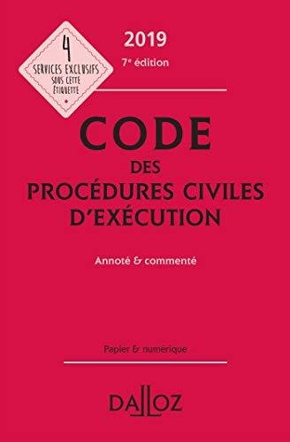 Code des procédures civiles d'exécution 2019, annoté et commenté - 7e éd. par  (Relié - Apr 24, 2019)