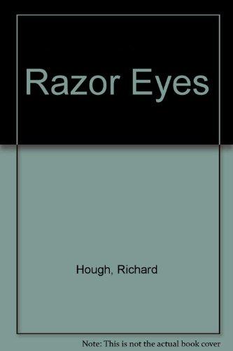 Razor eyes