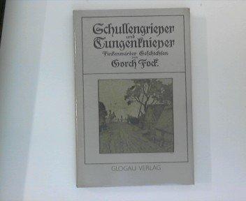Schullengrieper und Tungenknieper, Finkenwärder Geschichten von Gorch Fock