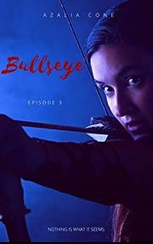 Bullseye: Episode 3 por Azalia Cone epub