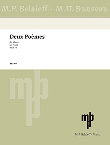 Deux Poèmes: op. 32. Klavier. (Routledge Studies in the European Economy)