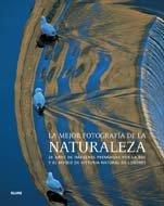 La mejor fotografía de la naturaleza : 20 años de imágenes premiadas por la BBC y el Museo de Historia Natural de Londres
