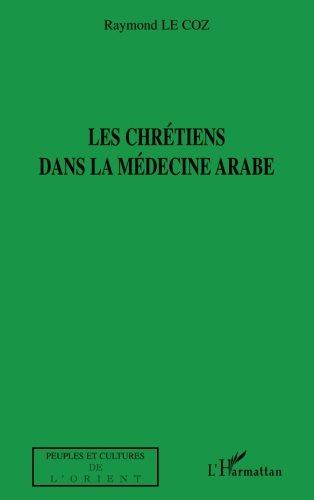 Les chrétiens dans la médecine arabe