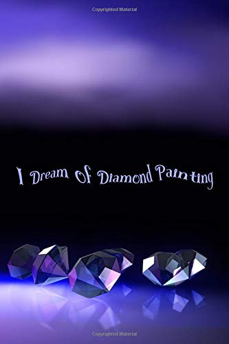 Deep Drill Kit (I Dream of Diamond Painting: Deluxe Edition Log Book with Space for Photos [Deep Purple Diamonds Design])