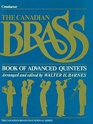 The Canadian Brass Book of Advanced Quin...