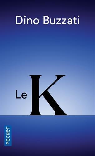 Le K par Dino Buzzati
