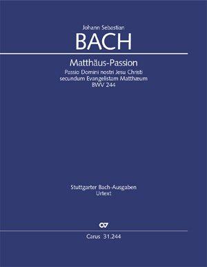 MATTHäUS PASSION–SOLI/SATB/SATB AND ORCHESTRA–CONDUCTOR