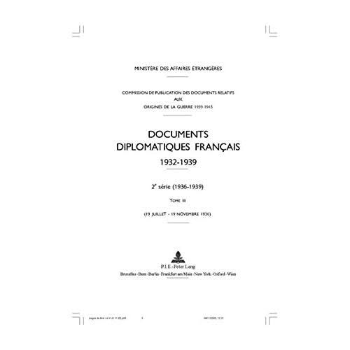 Documents Diplomatiques Francais, 1936: 19 Juillet - 19 Novembre 1936