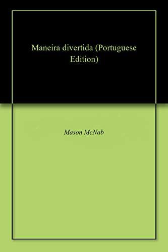 Maneira divertida (Portuguese Edition) por Mason  McNab