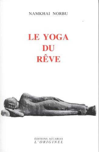 Le yoga du rêve