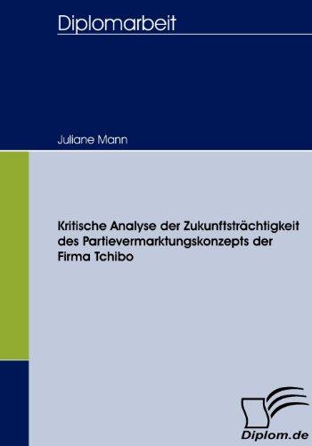 kritische-analyse-der-zukunftstrachtigkeit-des-partievermarktungskonzepts-der-firma-tchibo
