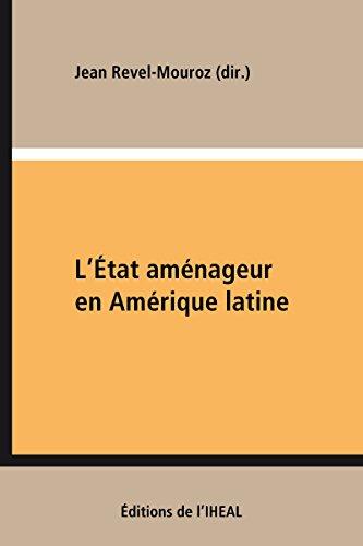 L'État aménageur en Amérique latine: Villes et ports industriels (Travaux et mémoires)