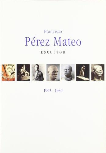 Francisco Pérez Mateo, escultor